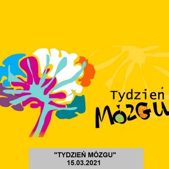 Tydzień Mózgu - 15 marca 2021