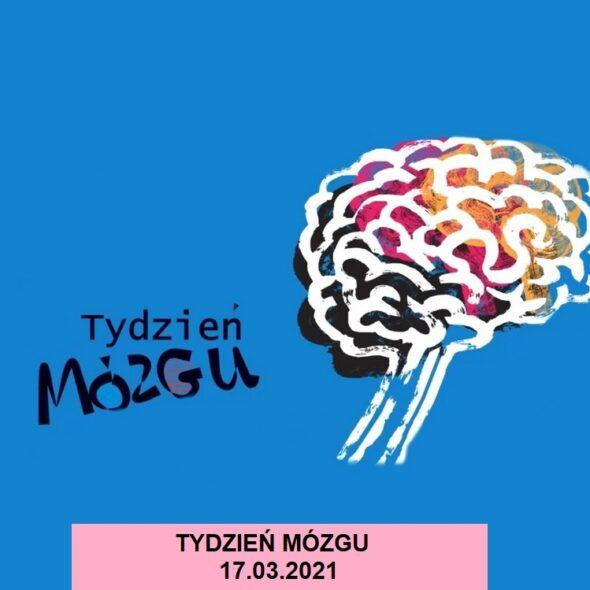 Tydzień Mózgu - 17 marca 2021