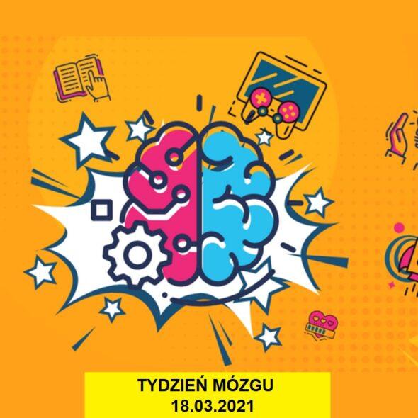 Tydzień Mózgu - 18-03-2021