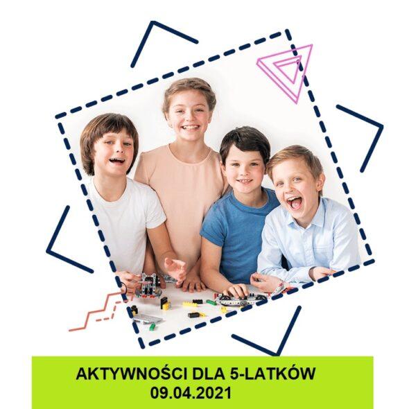 Aktywności dla 5-latków - 09.04.2021