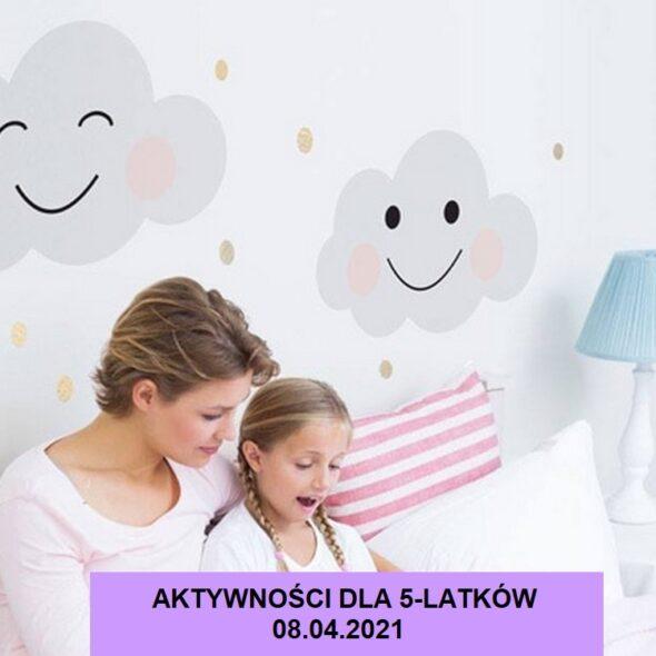Aktywności dla 5-latków - 08.04.2021