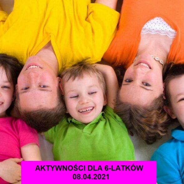 Aktywności dla 6-latków - 08.04.2021