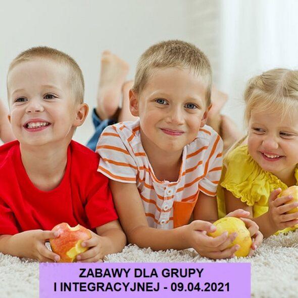 Zabawy dla grupy I integracyjnej - 09.04.2021