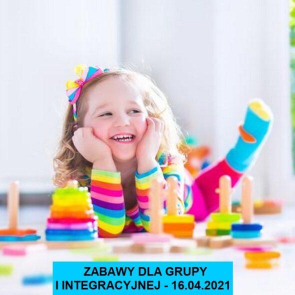 Zabawy dla I integracyjnej - 16.04.2021