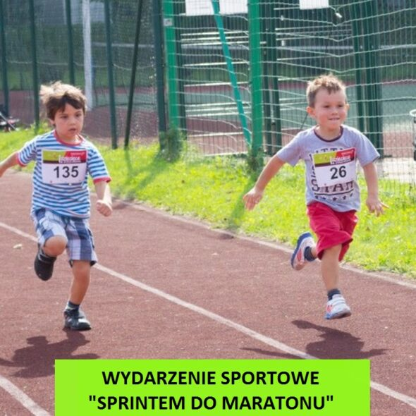 """Wydarzenie sportowe - """"Sprintem do maratonu"""""""