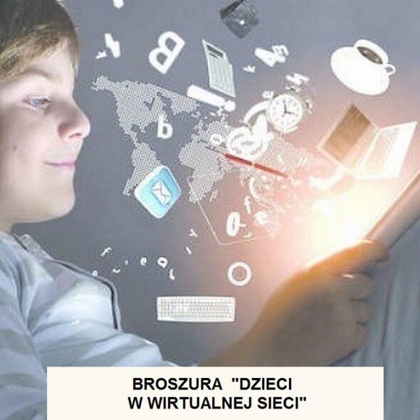 """Broszura """"Dzieci w wirtualnej sieci"""""""